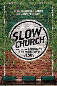 """""""Open-handed generosity and caring for the poor and marginalized as if we were caring for Jesus himself are extensions of our worship.""""  ― C. Christopher Smith, Slow Church: Cultivating Community in the Patient Way of Jesus"""